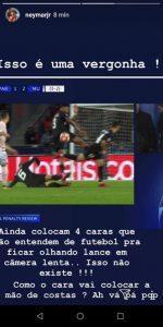 Neymar instagram Reproducao Instagram. 150x300 - Neymar pode ser suspenso após revolta contra arbitragem no Instagram - o tempo jornalismo